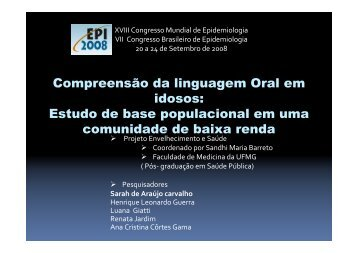 Compreensão da linguagem Oral em idosos: Estudo de ... - Epi2008