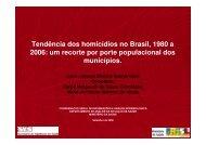 Tendência dos homicídios no Brasil, 1980 a 2006 - Epi2008