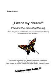 I want my dream 2011_03_10_2011 - Persönliche Zukunftsplanung