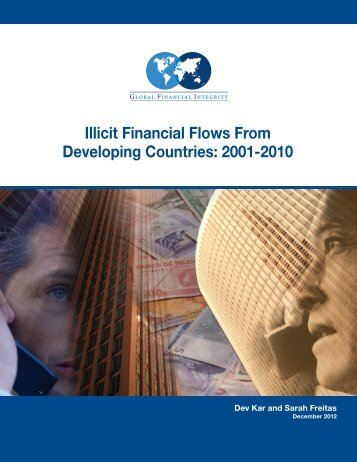 Illicit Financial Flows from Developing Countries: 2001-2010
