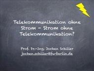 Telekommunikation ohne Strom - Strom ohne Telekommunikation?