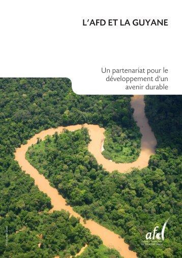 L'aFD et La guyane - Agence Française de Développement