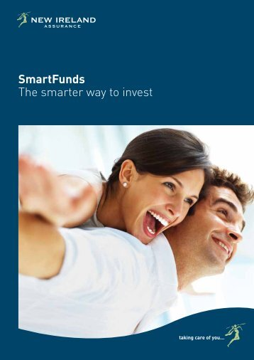 The Smarter way to invest (Brochure) - New Ireland Assurance