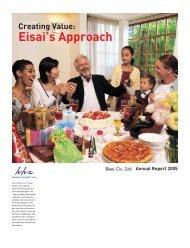 Annual Report 2005 Creating Value: Eisai's Approach - Eisai GmbH