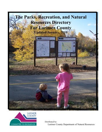 The Parks, Recreation, and Natural Resources ... - Larimer County