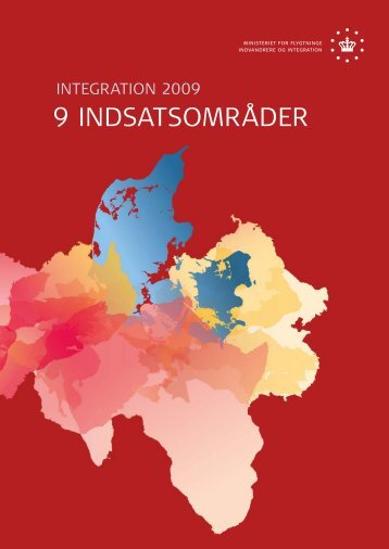 Integration 2009 - 9 indsatsområder - Ny i Danmark