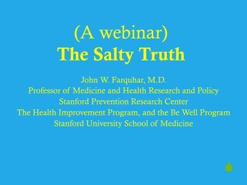 The Salty Truth - Health Improvement Program - Stanford University