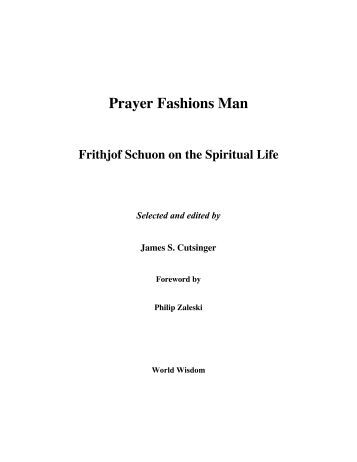 Introduction to Prayer Fashions Man, Frithjof ... - Religio Perennis