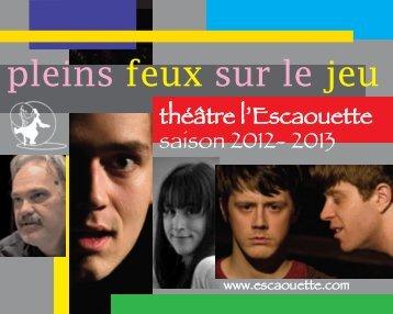Télécharger le Dépliant Saison - théâtre l'Escaouette