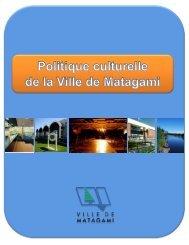 Politique culturelle - Ville de Matagami
