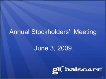 Annual Stockholders' Meeting June 3, 2009 - GlobalSCAPE