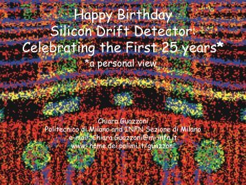 Happy Birthday Silicon Drift Detector: Celebrating the ... - MPG HLL