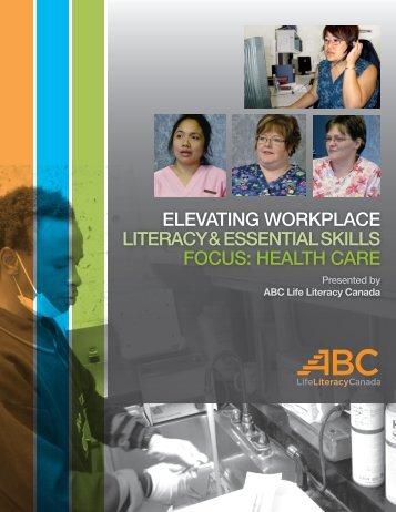 elevating workplace literacy & essential skills focus: health care