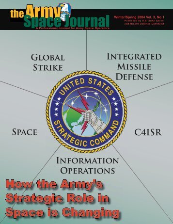 Volume 3, Number 1 - Space and Missile Defense Command - U.S. ...