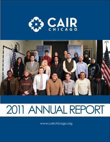 2010 AnnuAl RepoRt 2011 AnnuAl RepoRt - CAIR-Chicago