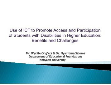 Use of ICT to Promote Access and Participation of Students with ...