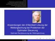 Anwendungen der d'Alembert L¨osung der Wellengleichung bei ...