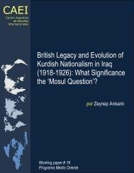 British Legacy and Evolution of Kurdish Nationalism in Iraq ... - CAEI