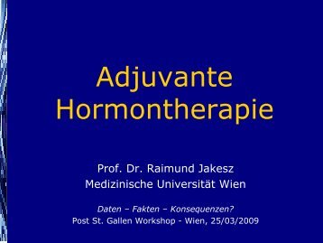 R. Jakesz: Adjuvante Hormontherapie