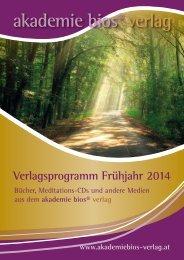 Verlagsprogramm Frühjahr 2014 - akademie bios verlag