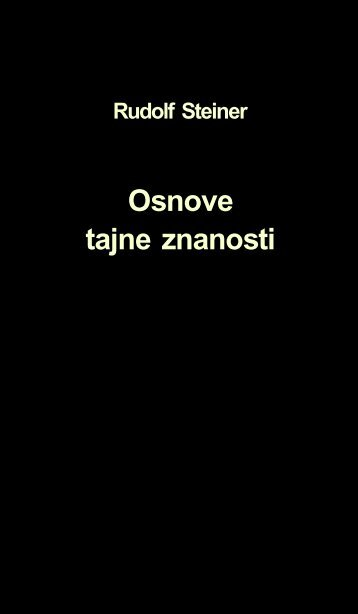 Rudolf Steiner - Osnove_tajne_znanosti.pdf - Antropozofija