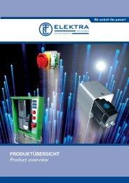 PRODUKTÜBERSICHT Product overview - ELEKTRA Tailfingen
