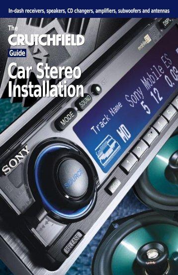 Guide Car Stereo Installation - Crutchfield