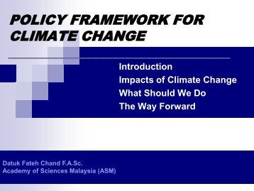 policy framework for climate change - Akademi Sains Malaysia