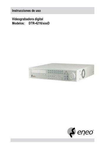 Instrucciones de uso Videograbadora digital Modelos: DTR-4216/xxxD