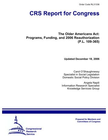 The Older Americans Act: Programs, Funding, and 2006 ...