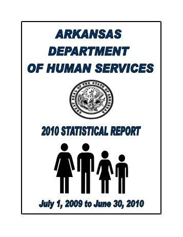 2010 Annual Statistical Reports - Arkansas Department of Human ...