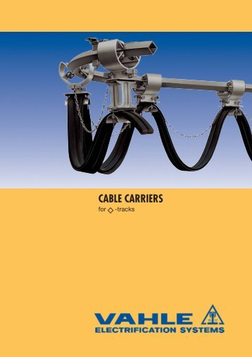 Cable Carriers for Track Systems - VAHLE, Inc
