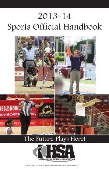 Sports Official Handbook, 2013-14 - Illinois High School Association