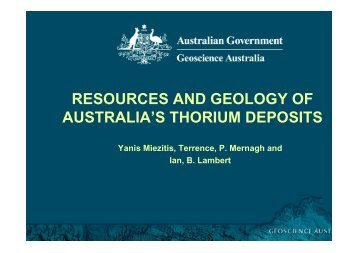 resources and geology of australia's thorium deposits - Geoscience ...