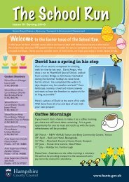 School Escort Newsletter Spring 2013 - Hampshire County Council