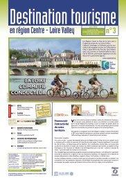 Destination tourisme - n°3 - Val de Loire tourisme