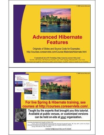 Advanced Hibernate Advanced Hibernate Features - Custom ...