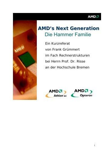 AMD's Next Generation - Weblearn.hs-bremen.de - Hochschule ...