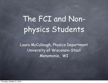 The FCI and Non- physics Students - University of Wisconsin-Stout