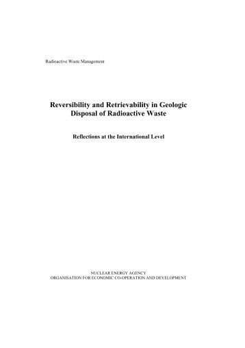 Reversibility and Retrievability in Geologic Disposal of Radioactive ...