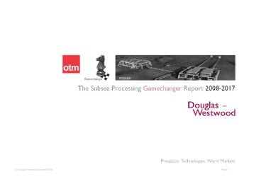 The Subsea Processing Gamechanger Report 2008-2017 - Douglas ...