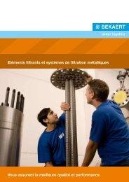 Eléments filtrants et systèmes de filtration métalliques ... - Bekaert