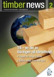 Trä – en del av lösningen på klimathotet - SCA Forest Products AB