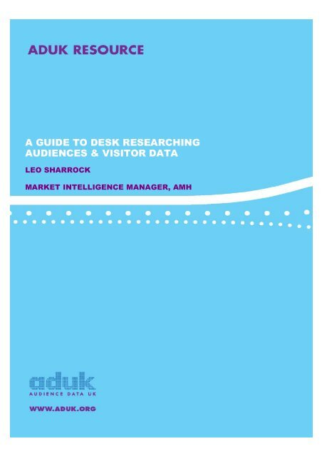 A guide to desk researching audiences - Norsk publikumsutvikling