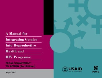 A Manual for Integrating Gender Into Reproductive Health ... - IGWG