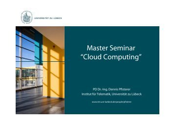 Master Seminar Cloud Computing Kick-Off - Universität zu Lübeck