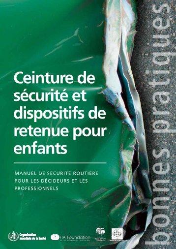 Ceinture de sécurité et dispositifs de retenue pour ... - FIA Foundation