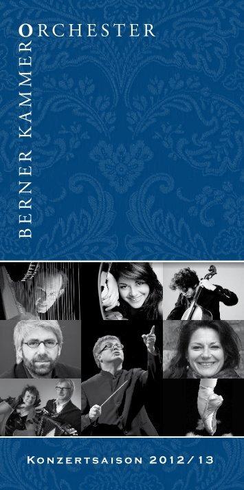 Programm Saison 2012/13 (PDF) - Berner Kammerorchester