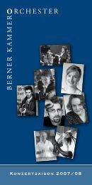 Programm Saison 2007/08 (PDF) - Berner Kammerorchester
