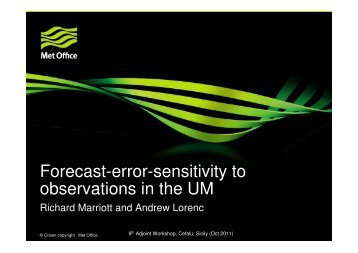 Forecast-error-sensitivity to observations in the UM - NASA Global ...